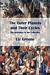 The Outer Planets and their Cycles - The Astrology of the Collective