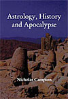 Astrology, History and Apocalypse